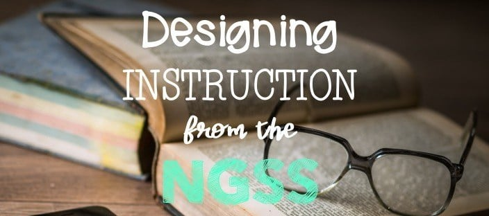 glasses on book, quote saying designing instruction from the ngss