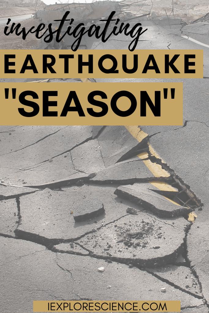 Investigating Earthquake Season